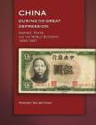 China During the Great Depression: Market, State, and the World Economy, 1929-1937 (Harvard East Asian Monographs #294) Cover Image