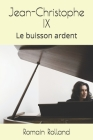 Jean-Christophe IX: Le buisson ardent Cover Image