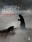 Conversations on Conflict Photography Cover Image