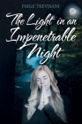 The Light in an Impenetrable Night Cover Image