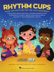 Rhythm Cups: Song and Activities for the Music Classroom Cover Image