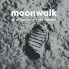 Moonwalk: The Story of the Apollo 11 Moon Landing Cover Image