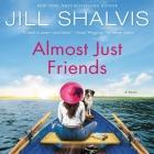 Almost Just Friends Lib/E Cover Image