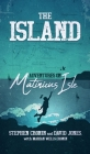 The Island: Adventures on Matinicus Isle Cover Image
