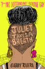 Juliet Takes a Breath Cover Image