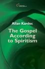 The Gospel According to Spiritism Cover Image