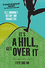 It's a Hill, Get Over It Cover Image