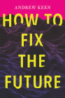 How to Fix the Future Cover Image