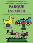 Livro para colorir para crianças de 2 anos (Parque infantil): Este livro tem 40 páginas coloridas com linhas extra espessas para reduzir a frustração Cover Image
