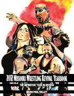 2012 Missouri Wrestling Revival Yearbook: The Definitive Year in Review Cover Image