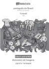 BABADADA black-and-white, português do Brasil - Tajik (in cyrillic script), dicionário de imagens - visual dictionary (in cyrillic script): Brazilian Cover Image