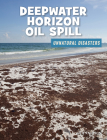Deepwater Horizon Oil Spill Cover Image