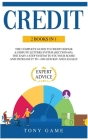 Credit: 2 books in 1: The Complete Guide to Credit repair and Dispute letters System (Section 609). The easy 6-step system to Cover Image