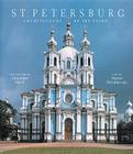 St. Petersburg: Architecture of the Tsars Cover Image