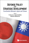Defense Policy and Strategic Development: Coordination Between Japan and Taiwan Cover Image