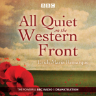 All Quiet on the Western Front: A BBC Radio Drama Cover Image