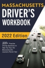 Massachusetts Driver's Workbook: 320+ Practice Driving Questions to Help You Pass the Massachusetts State Learner's Permit Test Cover Image