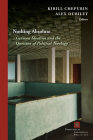 Nothing Absolute: German Idealism and the Question of Political Theology (Perspectives in Continental Philosophy) Cover Image