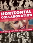 Horizontal Collaboration: The Erotic World of Paris, 1920-1946 Cover Image