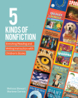 5 Kinds of Nonfiction: Enriching Reading and Writing Instruction with Children's Books Cover Image