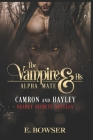 The Vampire and his Alpha Mate: Camron & Hayley: Deadly Secrets Novella Cover Image