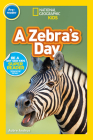 National Geographic Readers: A Zebra's Day (Pre-reader) Cover Image