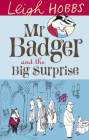 MR Badger and the Big Surprise Cover Image