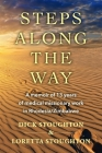 Steps Along the Way: A memoir of 13 years of medical missionary work in Rhodesia/Zimbabwe Cover Image