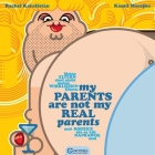My Parents Are Not My Real Parents (Death) Cover Image