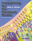 Copywriting for the Electronic Media: A Practical Guide Cover Image