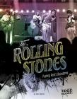 The Rolling Stones: Pushing Rock's Boundaries (Legends of Rock) Cover Image