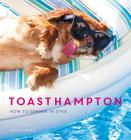 ToastHampton: How to Summer in Style Cover Image