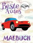 ✌ Beste Autos ✎ Malbuch Auto ✎ Malbuch Ab 5 Jahre ✍ Malbuch Jungen Ab 5: ✎ Best Cars Boys Coloring Book Coloring Book fo Cover Image