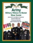 United States Army Military Ribbon & Medal Wear Guide Cover Image