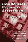 Residential Exposure Assessment: A Sourcebook Cover Image