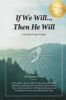If We Will...Then He Will: A 50 State Prayer Project Cover Image