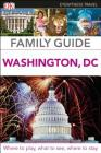DK Eyewitness Family Guide Washington, DC (Travel Guide) Cover Image
