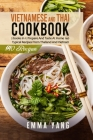 Vietnamese And Thai Cookbook: 2 books in 1: Prepare And Taste At Home 140 Typical Recipes From Thailand And Vietnam Cover Image