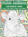 Farm Animal - Coloring Book - Calf, Pig, Goat, Pony, and more Cover Image