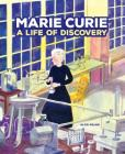 Marie Curie: A Life of Discovery Cover Image