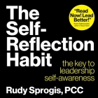The Self-Reflection Habit: The key to leadership self-awareness Cover Image