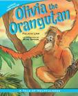 Olivia the Orangutan: A Tale of Helpfulness (Animal Fair Values) Cover Image
