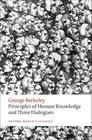 Principles of Human Knowledge and Three Dialogues (Oxford World's Classics) Cover Image