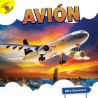 Avión: Airplane (Transportation and Me!) Cover Image