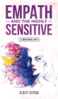 Empath and The Highly Sensitive: 2 Books in 1 Cover Image