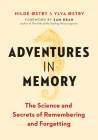 Adventures in Memory: The Science and Secrets of Remembering and Forgetting Cover Image