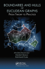Boundaries and Hulls of Euclidean Graphs: From Theory to Practice Cover Image