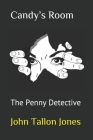 Candy's Room: The Penny Detective Cover Image