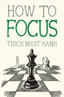 How to Focus (Mindfulness Essentials #9) Cover Image