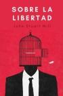 Sobre la Libertad: Obra Clásica - Amazon books Cover Image